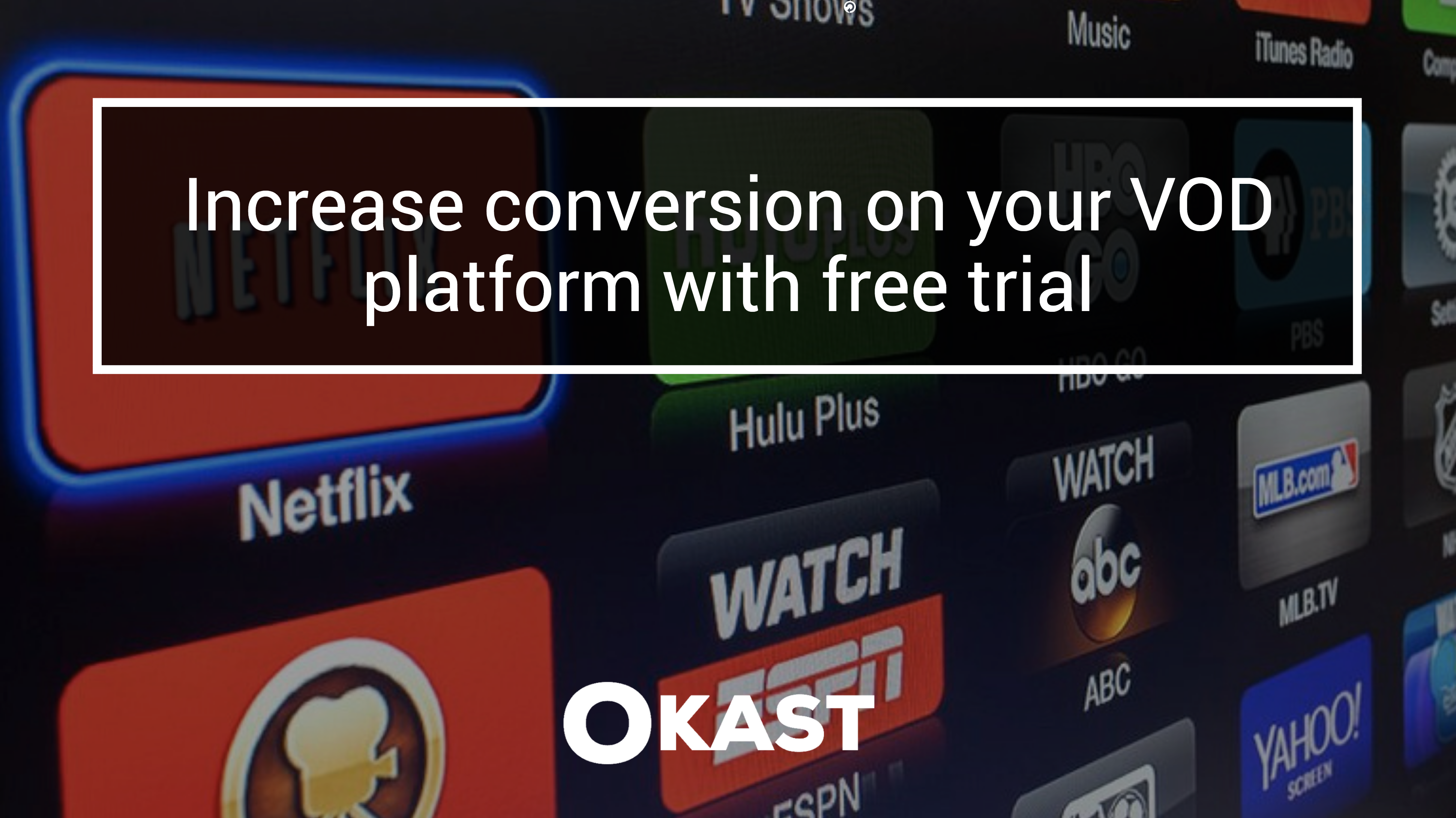 Increase conversion on your VOD platform with free periods - OKAST Blog