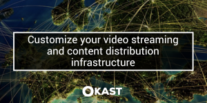 infrastructure, CDN, streaming, distribution, buckets